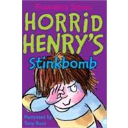 Horrid Henry's Stinkbomb by Simon, Francesca, 9781402217791