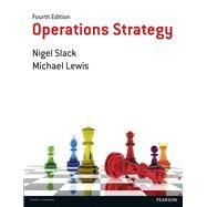 Operations Strategy by Slack, Nigel; Lewis, Mike, 9781292017792