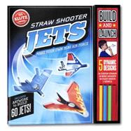 Straw Shooter Jets Make your own mini air force by Unknown, 9780545647793