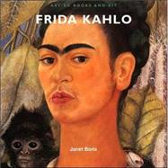 Art Ed Books and Kit: Frida Kahlo by Boris, Janet, 9780810967793