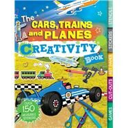 The Cars, Trains, and Planes Creativity Book by Bowles, Anna, 9781438007793