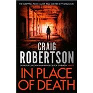 In Place of Death by Robertson, Craig, 9781471127793