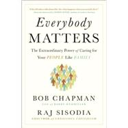 Everybody Matters by Chapman, Bob; Sisodia, Raj, 9781591847793