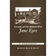 Charlotte Brontë's Jane Eyre A Casebook by Michie, Elsie B., 9780195177794