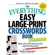 The Everything Easy Large-print Crosswords Book by Timmerman, Charles, 9781440597794