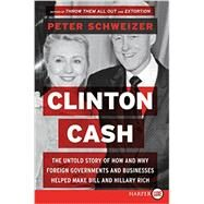 Clinton Cash by Schweizer, Peter, 9780062407795