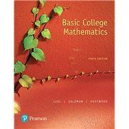 Basic College Mathematics by Lial, Marge; Salzman, Stanley; Hestwood, Diana, 9780134467795