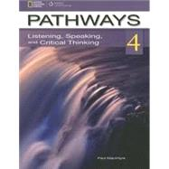 Pathways 4: Listening, Speaking, & Critical Thinking by MacIntyre, Paul, 9781111347796