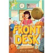 Front Desk by Yang, Kelly, 9781338157796
