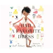 I Had a Favorite Dress by Ashburn, Boni; Denos, Julia, 9781633797796