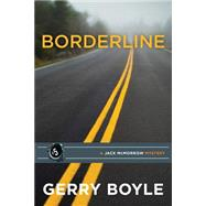 Borderline by Boyle, Gerry, 9781939017796