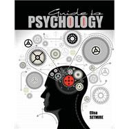 Guide to Psychology by Setmire, Elisa, 9781465247797
