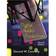 Digital Radio Production by Connelly, Donald W., 9781577667797