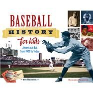 Baseball History for Kids by Panchyk, Richard, 9781613747797
