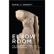 Elbow Room by Dennett, Daniel C., 9780262527798
