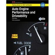 Auto Engine Performance and Driveability by Johanson, Chris, 9781619607798
