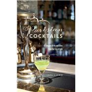 Parisian Cocktails by Gladwin, Laura, 9781849757799