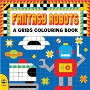 Fantasy Robots by Beaton, Clare, 9781909767799