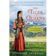 The Tiger Queens by Thornton, Stephanie, 9780451417800