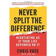 Never Split the Difference by Voss, Chris; Raz, Tahl, 9780062407801