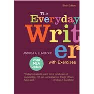The Everyday Writer with Exercises with 2016 MLA Update by Lunsford, Andrea A., 9781319117801