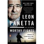 Worthy Fights by Panetta, Leon; Newton, Jim, 9780143127802