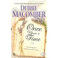 Once upon a Time: Discovering Our Forever After Story by Macomber, Debbie, 9781451607802