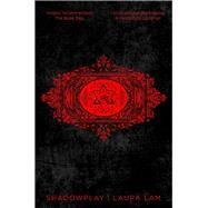 Shadowplay by Lam, Laura, 9781509807802