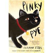 Pinky Pye by Estes, Eleanor; Ardizzone, Edward, 9780544927803