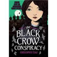The Black Crow Conspiracy by Edge, Christopher, 9780807507803