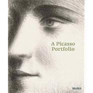 A Picasso Portfolio: Prints from the Museum of Modern Art by Wye, Deborah, 9780870707803