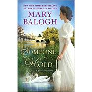 Someone to Hold by Balogh, Mary, 9780451477804