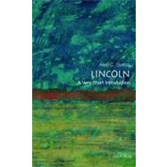 Lincoln: A Very Short Introduction by Allen C. Guelzo, 9780195367805