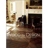 Wood by Design: The Artistry of John Yarema by Yarema, John, 9781884167805
