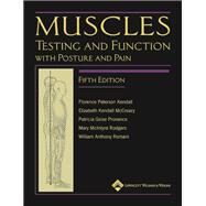 Muscles: Testing and Function, with Posture and Pain; Includes a Bonus Primal Anatomy CD-ROM by Kendall, Florence P.; McCreary, Elizabeth Kendall; Provance, Patricia G.; Rodgers, Mary; Romani, William, 9780781747806
