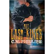 The Last Kings by PHILLIPS, C.N., 9781622867806