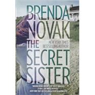 The Secret Sister by Novak, Brenda, 9780778317807