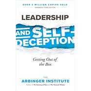 Leadership and Self-Deception by THE ARBINGER INSTITUTE, 9781523097807