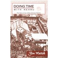 Doing Time With Nehru by Marsh, Yin, 9789384757809