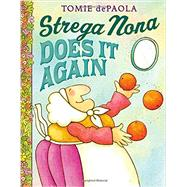 Strega Nona Does It Again by dePaola, Tomie, 9780399257810