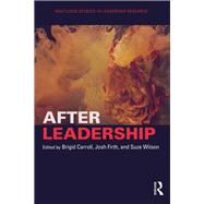 After Leadership by Carroll; Brigid, 9781138087811