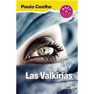 Las Valkirias/ The Valkyries by Coelho, Paulo, 9786073137812