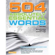 504 Absolutely Essential Words by Bromberg, Murray; Liebb, Julius; Traiger, Arthur, 9780764147814