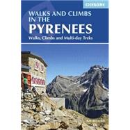 Walks and Climbs in the Pyrenees by Reynolds, Kev, 9781852847814