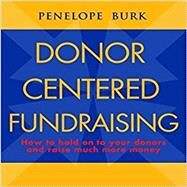 Donor-Centered Fundraising by Penelope Burk, 9780968797815