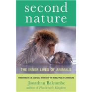 Second Nature The Inner Lives of Animals by Balcombe, Jonathan; Coetzee, J. M., 9780230107816