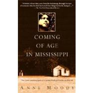 Coming of Age in Mississippi by MOODY, ANNE, 9780385337816