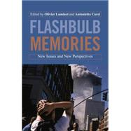 Flashbulb Memories: New Issues and New Perspectives by Luminet; Olivier, 9780415647816