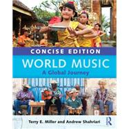 World Music Concise Edition: A Global Journey - Paperback & CD Set Value Pack by Miller; Terry E., 9780415717816