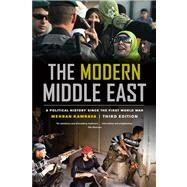 The Modern Middle East: A Political History Since the First World War by Kamrava, Mehran, 9780520277816